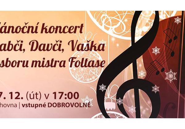 Vánoční koncert Gabči, Davči, Vaška a sboru mistra Foltase