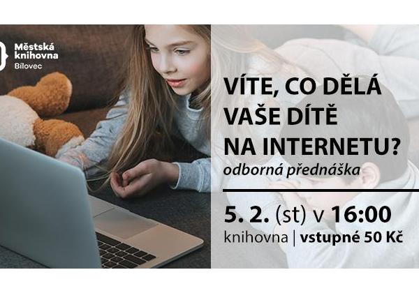 Víte, co dělá vaše dítě na internetu?