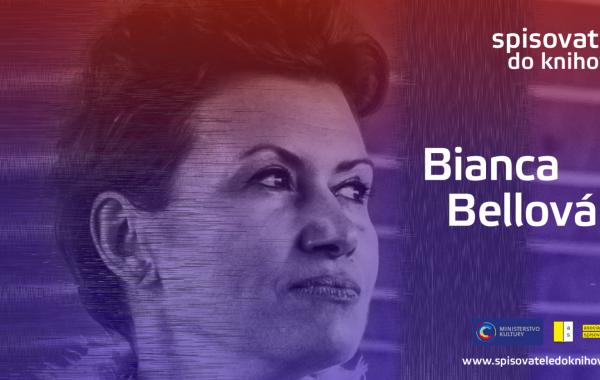 ON-LINE Spisovatelé do knihoven: Bianca Bellová